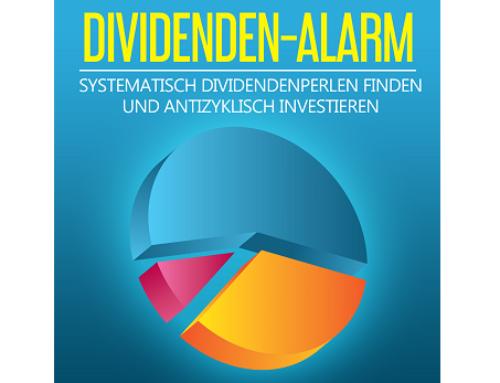 Dividenden Alarm: Signale vom 18.06.2019