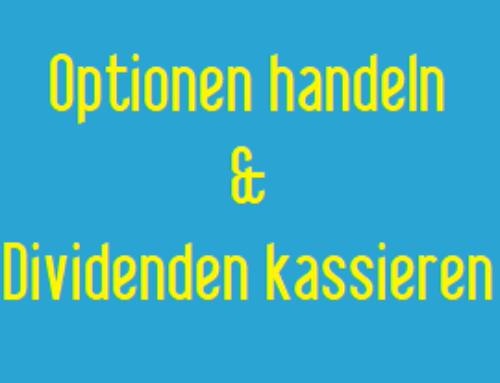 Optionen handeln und Dividenden kassieren