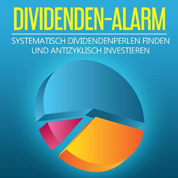 Dividenden Alarm: Signale vom 21.05.2019