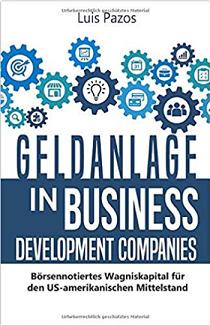 Geldanlage in Business Development Companies von Luis Pazos