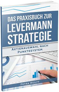 Das Praxisbuch zur Levermann-Strategie von Petra Wolff