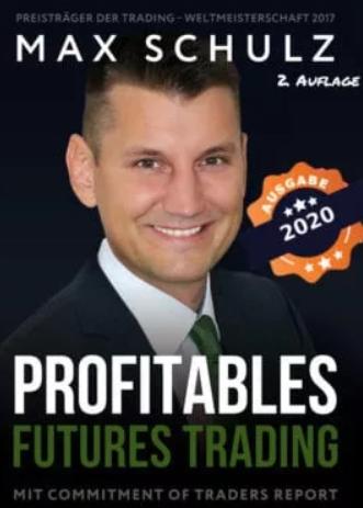 Profitables Futures Trading von Max Schulz