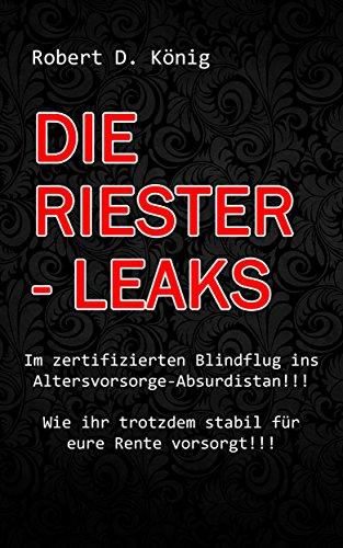 Die Riester – Leaks